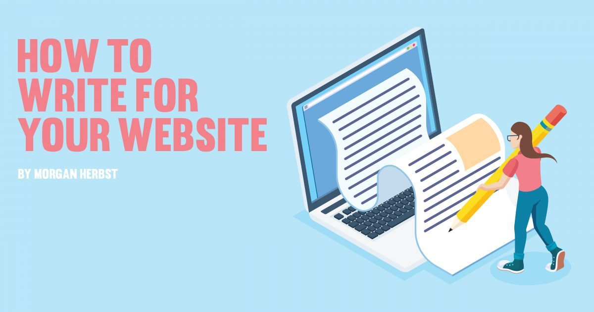 How to Write for Your Website by Morgan Herbst