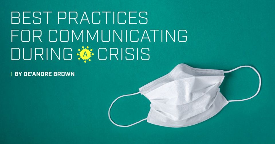 Best Practices for Communicating During a Crisis
