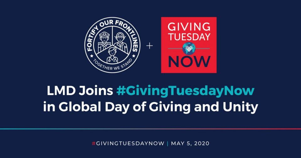 LMD Joins #GivingTuesdayNow, a Day of Giving and Unity