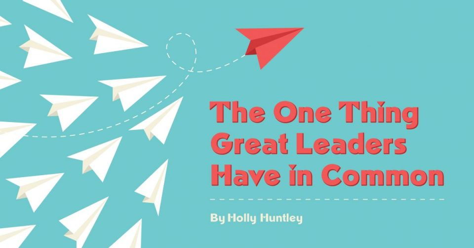 The One Thing Great Leaders Have in Common